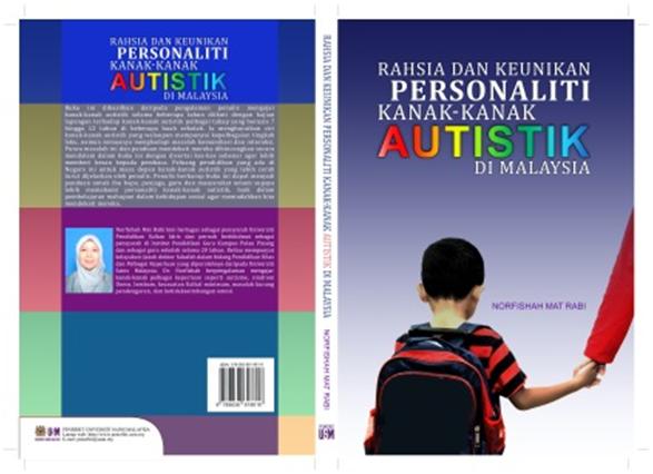 Rahsia dan Keunikan Personaliti Kanak-Kanak Autistik Di Malaysia